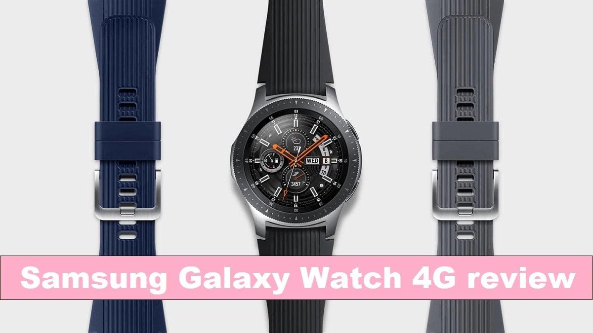 Samsung Galaxy Watch 4G review 2020
