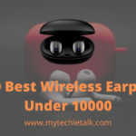 Top 10 Best Wireless Earphones Under 10000 in India