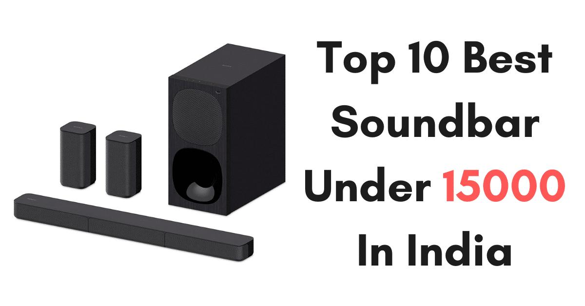 Top 10 Best Soundbar Under 15000 In India